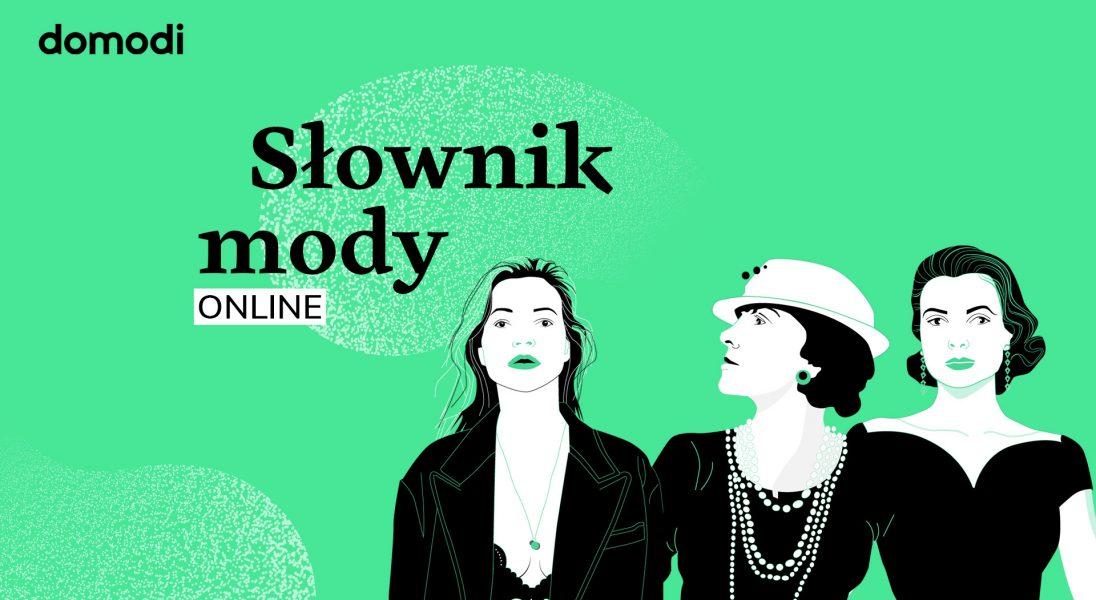 """Słownik mody - Twoje """"must know"""" na temat branży fashion"""