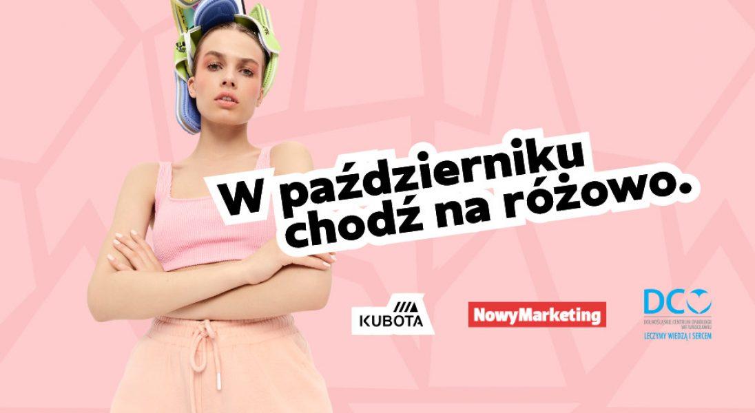 W październiku chodź na różowo – NowyMarketing i Kubota celebrują Różowy Październik